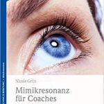 NicoleGrün_MimikresonanzFürCoaches